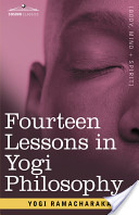 Fourteen Lessons in Yogi Philosophy