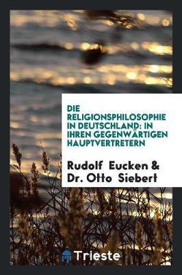 Die Religionsphilosophie in Deutschland