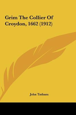 Grim the Collier of Croydon, 1662 (1912)