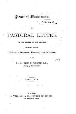 A Pastoral Letter to the People of His Charge