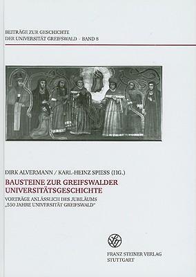 Bausteine Zur Greifswalder Universitatsgeschichte