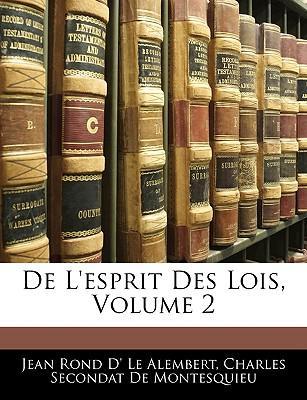 De L'esprit Des Lois, Volume 2
