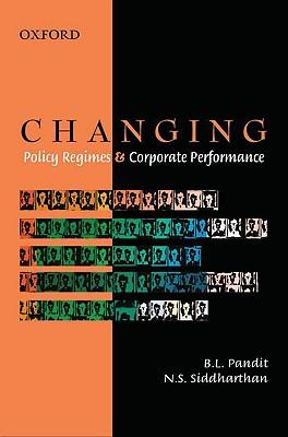 Changing Policy Regimes and Corporate Performance