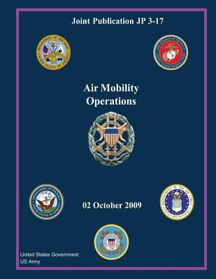 Joint Publication Jp 3-17 Air Mobility Operations 02 October 2009