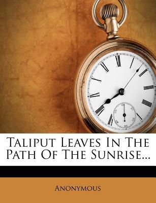 Taliput Leaves in the Path of the Sunrise.