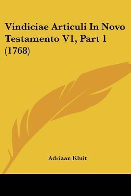 Vindiciae Articuli in Novo Testamento V1, Part 1 (1768)