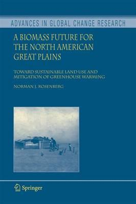 A Biomass Future for the North American Great Plains