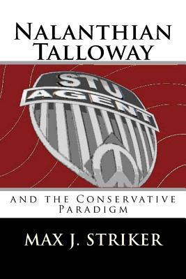 Nalanthian Talloway and the Conservative Paradigm