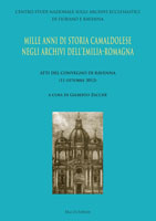 Mille anni di storia camaldolese negli archivi dell'Emilia Romagna