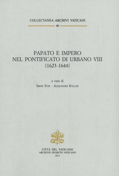Papato e Impero nel pontificato di Urbano VIII (1623-1644)