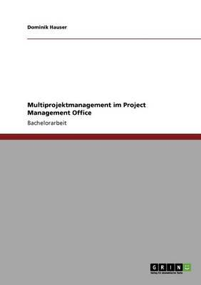 Multiprojektmanagement im Project Management Office