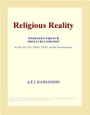 Religious Reality (Webster's French Thesaurus Edition)