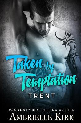 Taken by Temptation