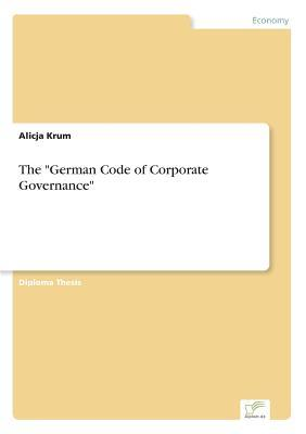 The German Code of Corporate Governance