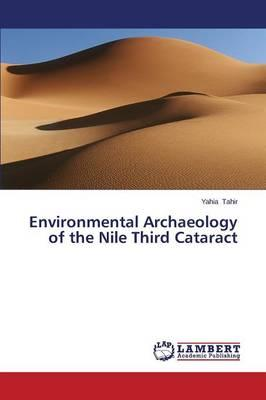 Environmental Archaeology of the Nile Third Cataract