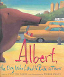 Albert, the Dog Who Liked to Ride in Taxis