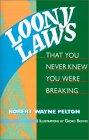 Loony Laws