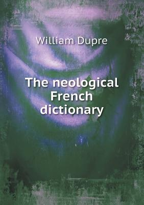 The Neological French Dictionary