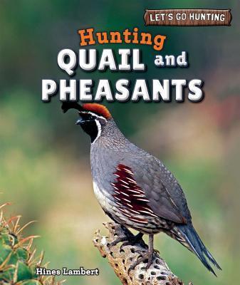 Hunting Quail and Pheasants