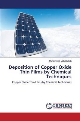 Deposition of Copper Oxide Thin Films by Chemical Techniques