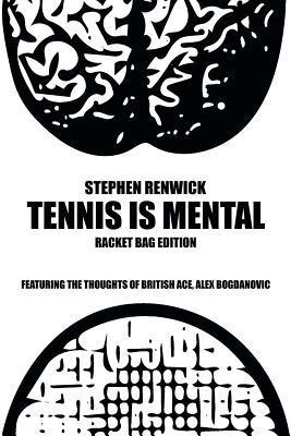 Tennis Is Mental