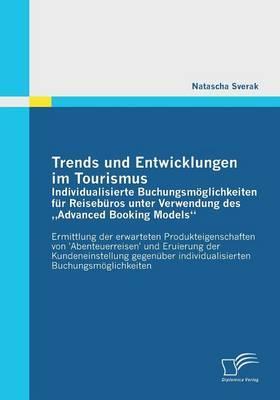 Trends und Entwicklungen im Tourismus