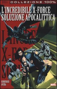 L'incredibile X-Force vol. 1