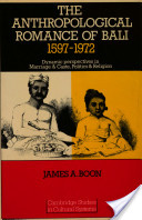 The Anthropological Romance of Bali, 1597-1972