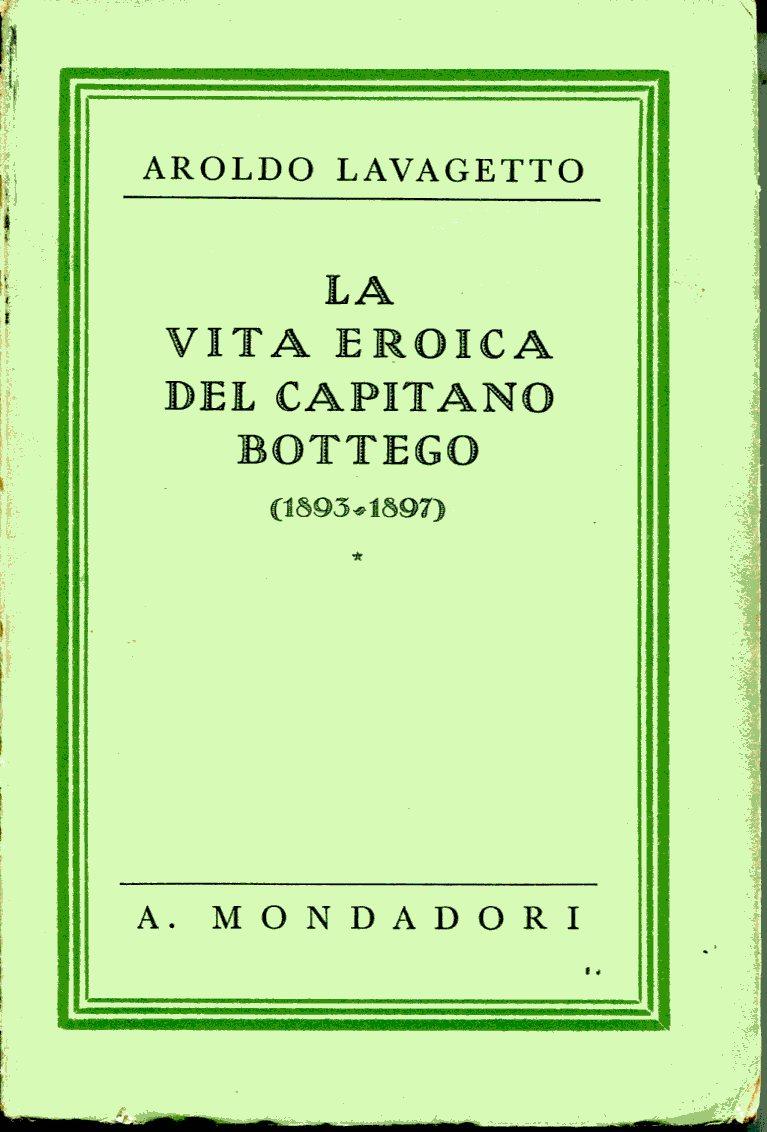 La vita eroica del capitano Bottego