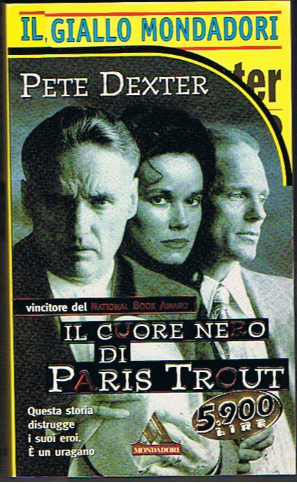 Il cuore nero di Paris Trout