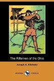 The Riflemen of the Ohio (Dodo Press)