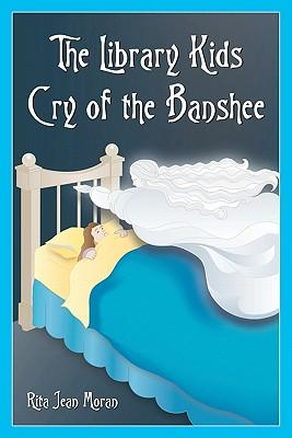 The Library Kids Cry of the Banshee