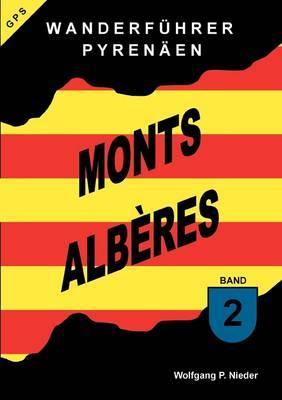 Wanderf Hrer Pyren En - Monts Alberes - Band 2