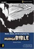 Manga Bible: Names, Games, and the Long Road Trip - Genesis-Exodus v. 1