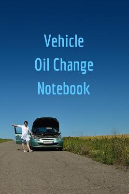 Vehicle Oil Change Notebook