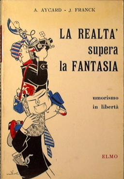 La realtà supera la fantasia