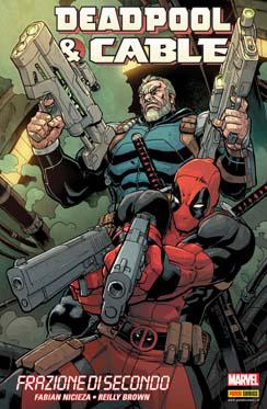 Deadpool & Cable: Fr...