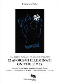 Dodici aforismi illuminati on the R.O.D. Con CD Audio