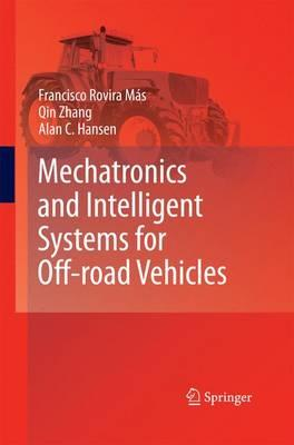Mechatronics and Intelligent Systems for Off-road Vehicles