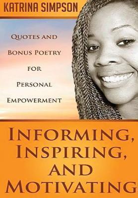 Informing, Inspiring, and Motivating