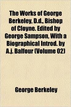 The Works of George Berkeley, Vol. 2