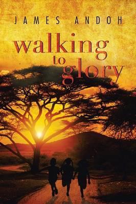 Walking to Glory