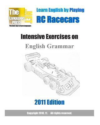 Learn English by Playing Rc Racecars Intensive Exercises on English Grammar 2011