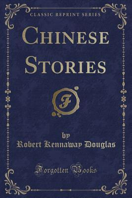 Chinese Stories (Classic Reprint)