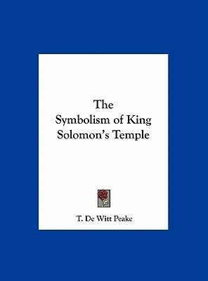 The Symbolism of King Solomon's Temple