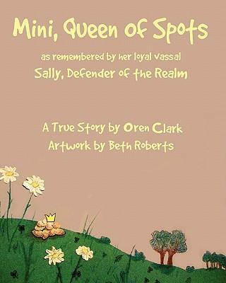 Mini, Queen of Spots