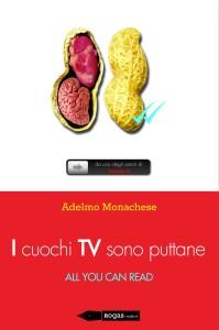 I cuochi tv sono puttane - All You Can Read