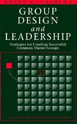 Group Design and Leadership