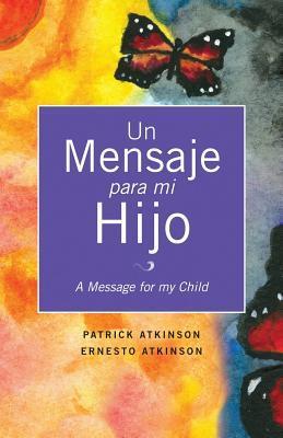 Un Mensaje Para Mi Hijo