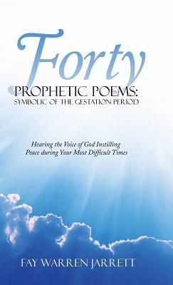 Forty Prophetic Poems